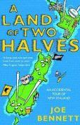 A Land of Two Halves, by Joe Bennett
