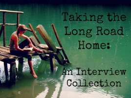 Taking The Long Road Home, Interview Collection