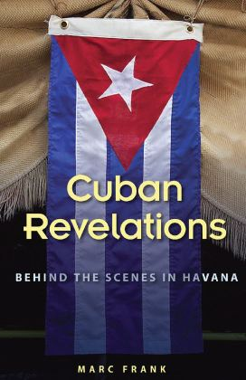 Cuban Revolutions, Marc Frank