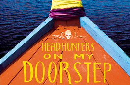 Headhunters On My Doorstep