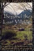 Beyond The Last Village