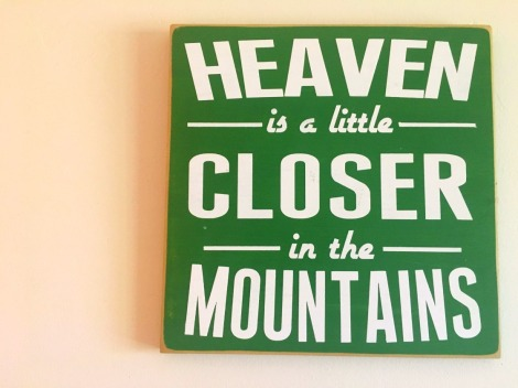 heaven is mountains sign