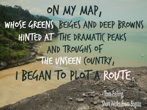 travel quote, Columbia, Tom Feiling