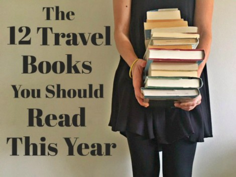 12 travel books you should read this year