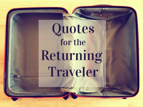 quotes for the returning traveler